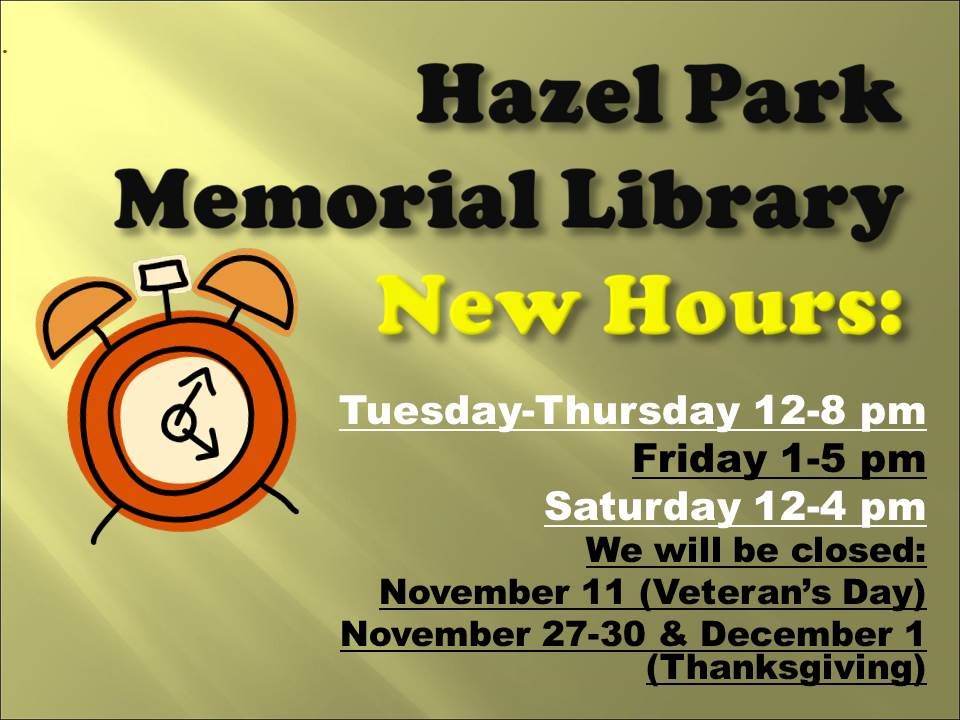 JPEG REVISED NEW LIBRARY HOURS AND CLOSINGS